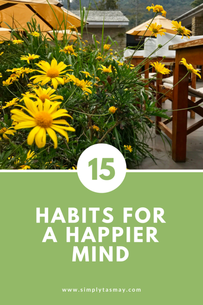 15 Habits for a Happier Mind